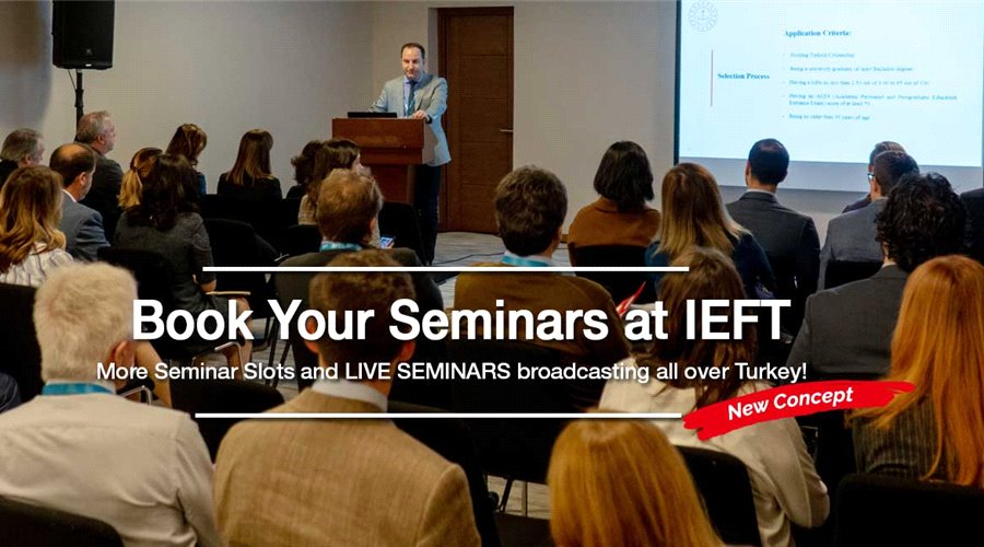 More Seminar Slots and LIVE SEMINARS broadcasting all over Turkey!