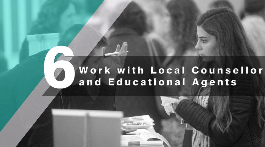 Work with Local Counsellors and Educational Agents